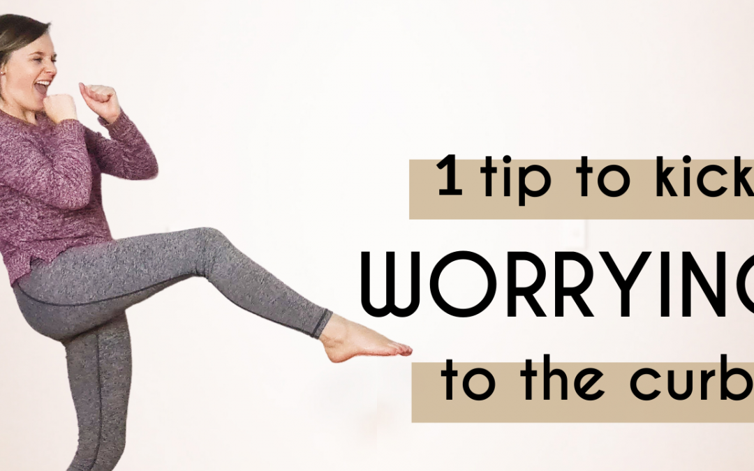 1 Simple Tool To Reduce Anxiety And Kick Worrying To The Curb