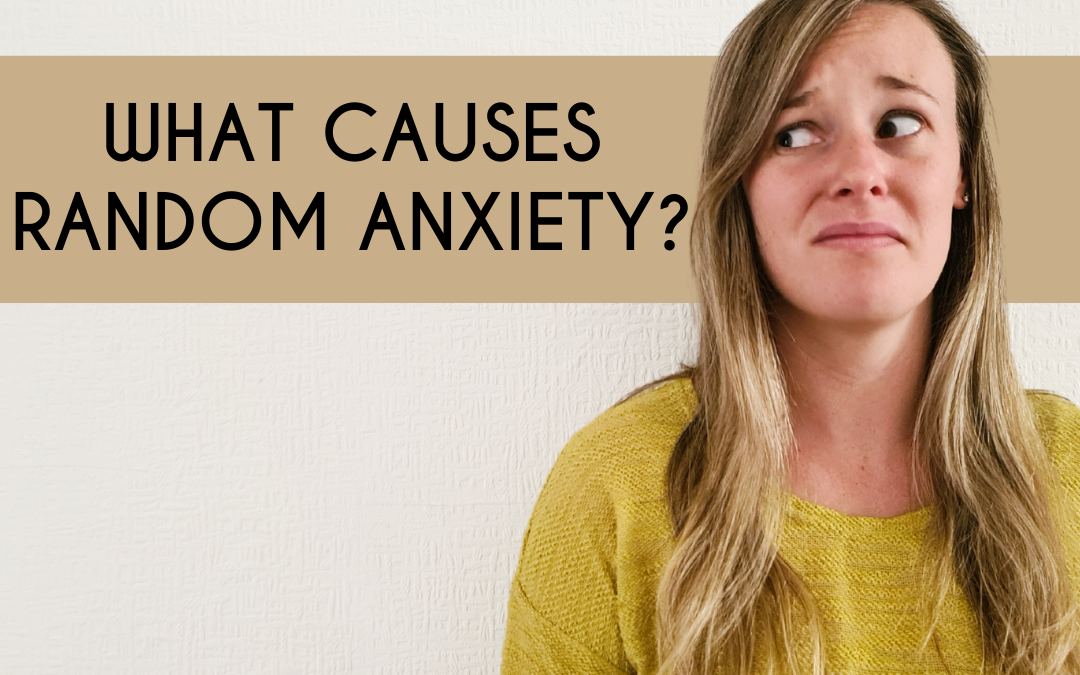 Why Do I Feel Anxious? The 3 Biological Causes Of Anxiety