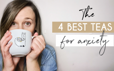 The 4 Best Teas For Anxiety